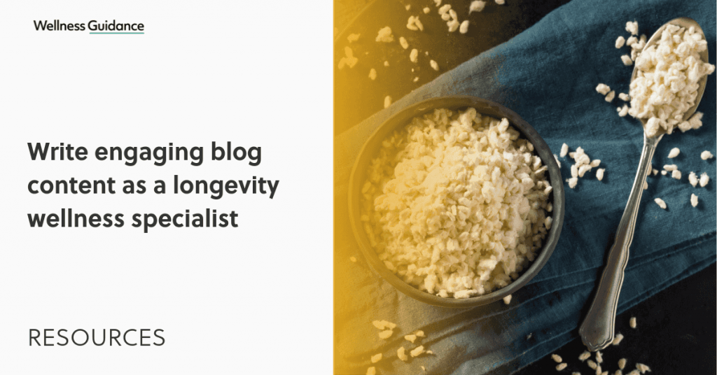 Longevity Wellness Specialist write blog content
