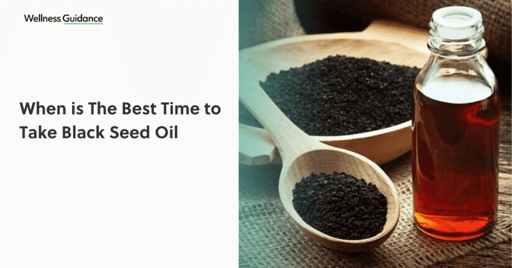 when-is-the-best-time-to-take-black-seed-oil