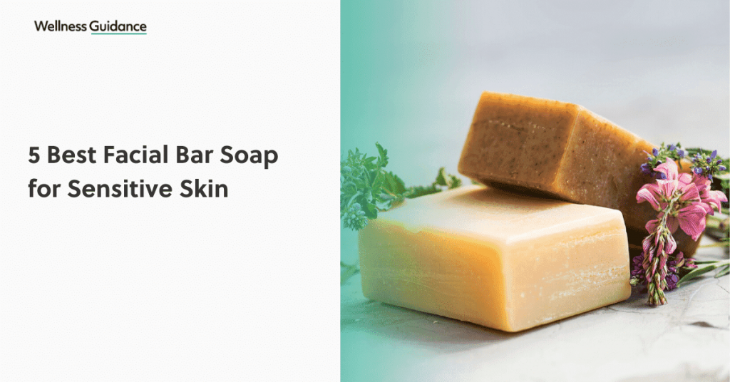 best-facial-bar-soap-for-sensitive-skin